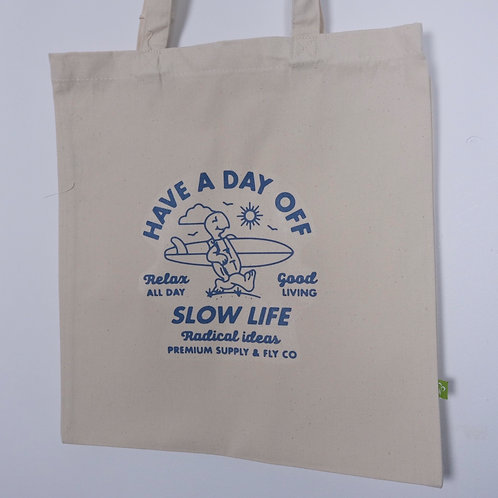 Have A Day Off Tote Bag