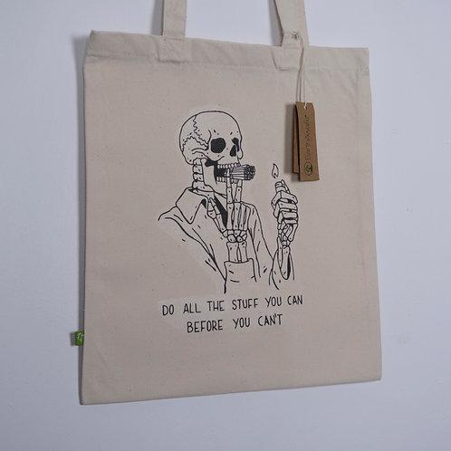 Do It While Ya Can Tote Bag