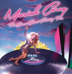 Mariah Carey: The Sweet Sweet Fantasy Tour