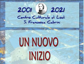"""CONVEGNO ONLINE CENTRO CULTURALE SANTA FRANCESCA CABRINI: """"UN NUOVO INIZIO"""""""