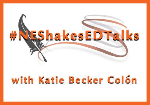 #NEShakesEDTalks