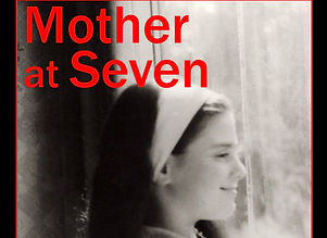 MOTHER AT SEVEN