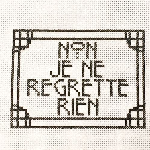 "French ""No I Regret Nothing"" Cross Stitch Pattern 5""X7"""