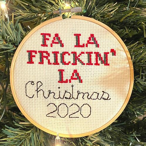 Fa La Frickin La Christmas 2020 Cross Stitch Kit