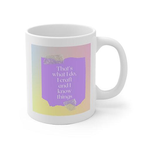 I Craft And I Know Things Ceramic Mug (EU)