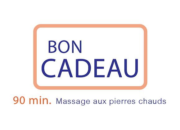 Bon cadeau Massage pierres chauds 90 min.