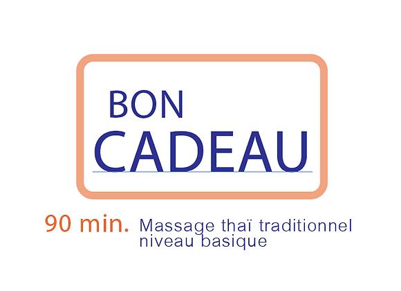Bon cadeau Massage Thaï traditionnel niveau basique 90 min.