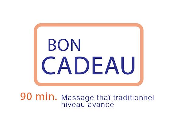 Bon cadeau Massage Thaï traditionnel niveau avancé 90 min.
