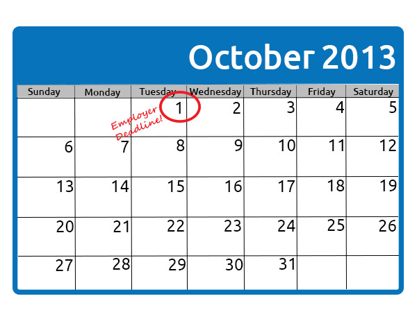 The October 1 Employer Deadline is Looming