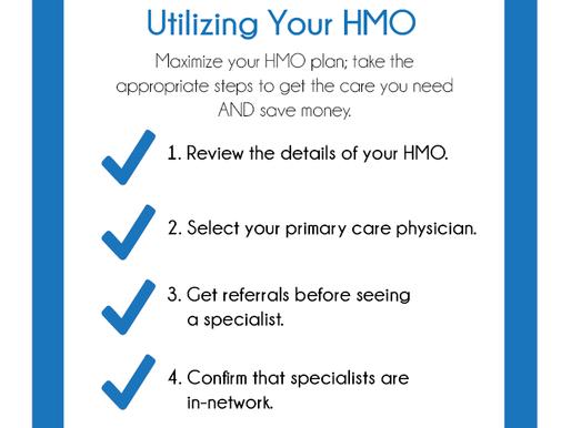 Know Your Plan Part 1: Utilizing Your HMO