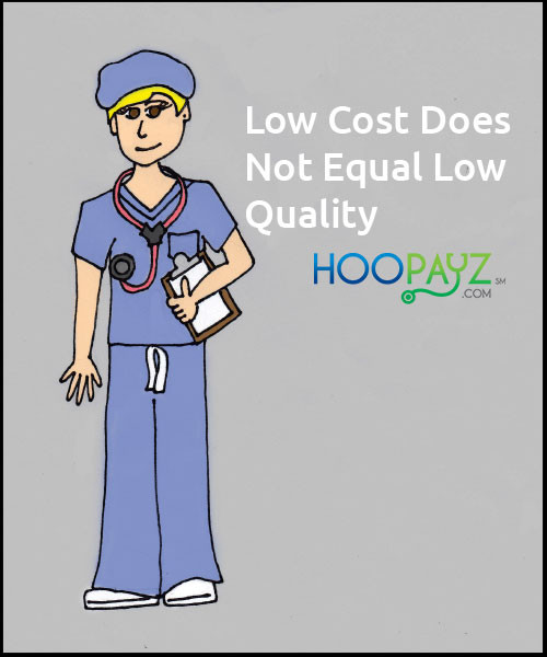 Low Cost Does Not Equal Low Quality