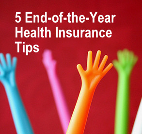 5 End-of-the-Year Health Insurance Tips