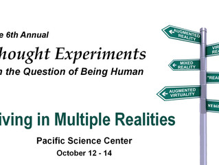 Thought Experiments on the Question of Being Human, Oct. 12 - 14