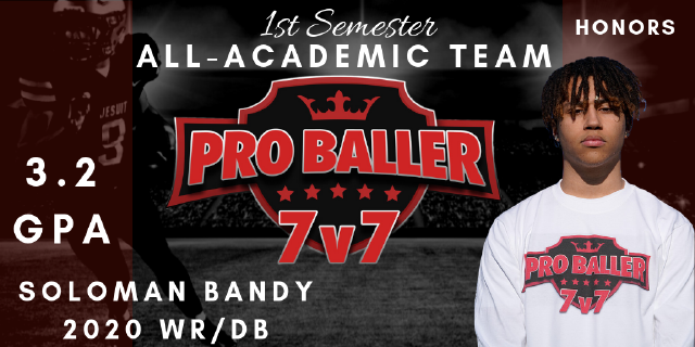 Soloman Bandy Pro Baller 7v7 All-Academic Team