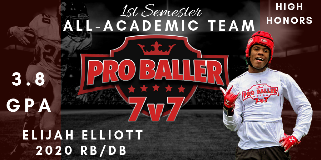 Elijah Elliott Pro Baller 7v7 All-Academic Team