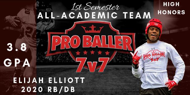 Elijah Elliott Pro Baller 7v7 All-Academic Team