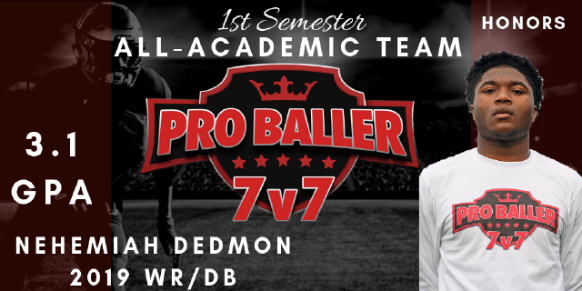 Nehemiah Dedmon Pro Baller 7v7 All-Academic Team
