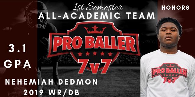 Nehemiah Dedmon Pro Baller 7v7 All-Academic Team