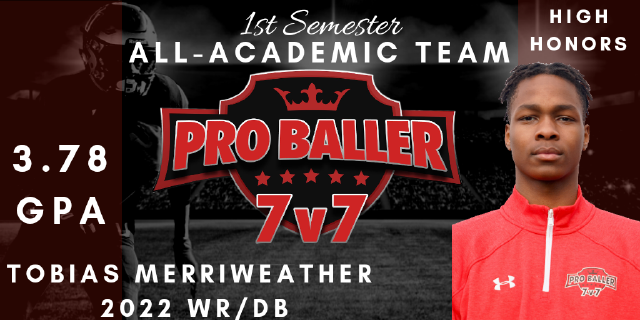 Tobias Merriweather Pro Baller 7v7 All-Academic Team
