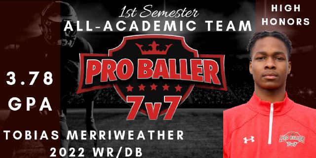 Tobias Merriweather Pro Baller 7v7 All-Academic Team