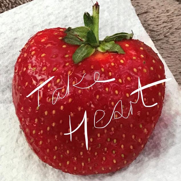 strawberry take heart.jpg
