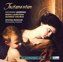 """G. Legrenzi - TESTAMENTUM """"Missa Lauretana quinque vocibus"""""""