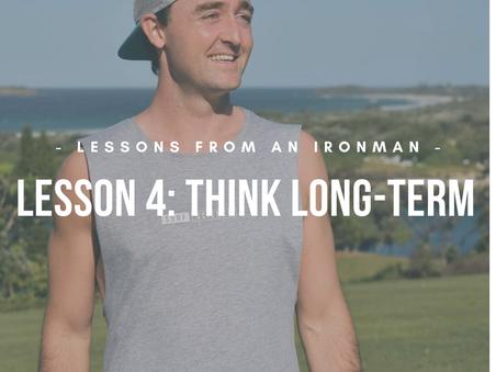 Think Long-Term