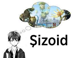 Şizoid Görüngü