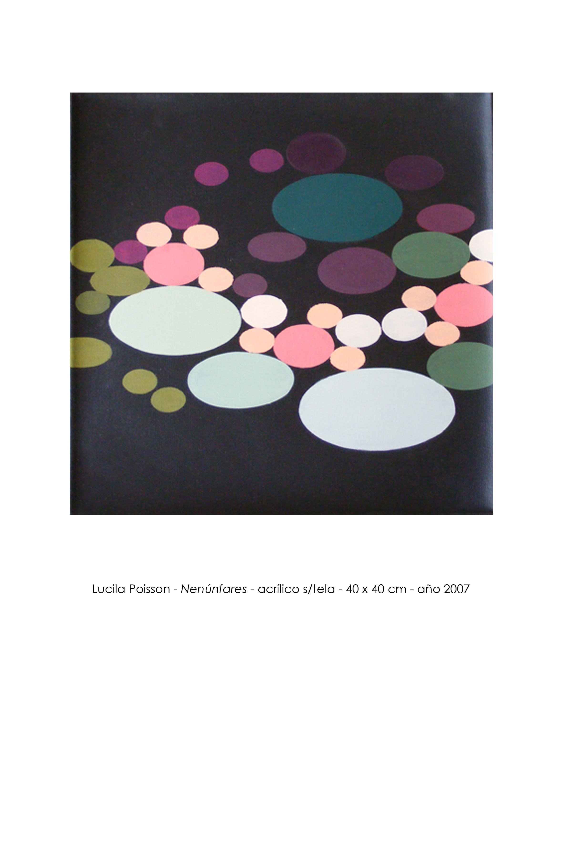Lucila_Poisson_-_Nenúnfares_-_40_x_40_cm_-_2007.jpg