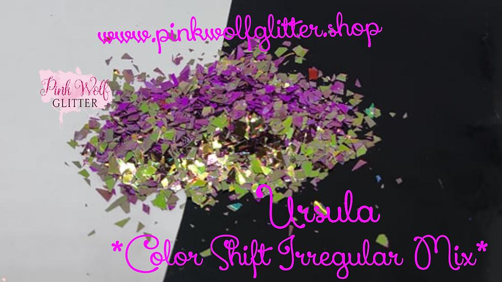 Ursula *Color Shift Irregular Mix*