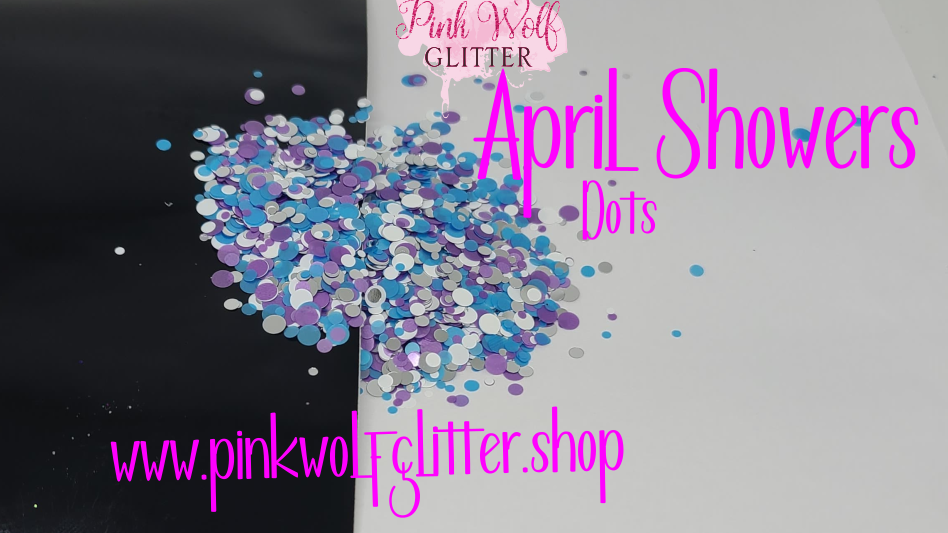 April Showers *Dot Mix*