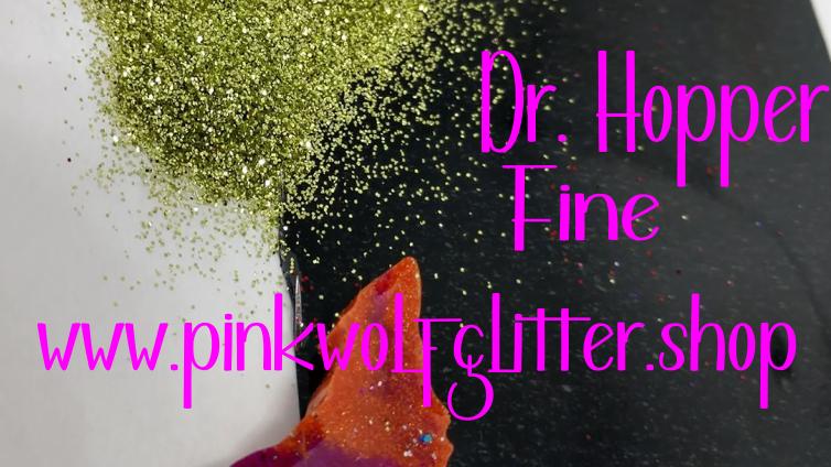 Dr. Hopper *Fine*