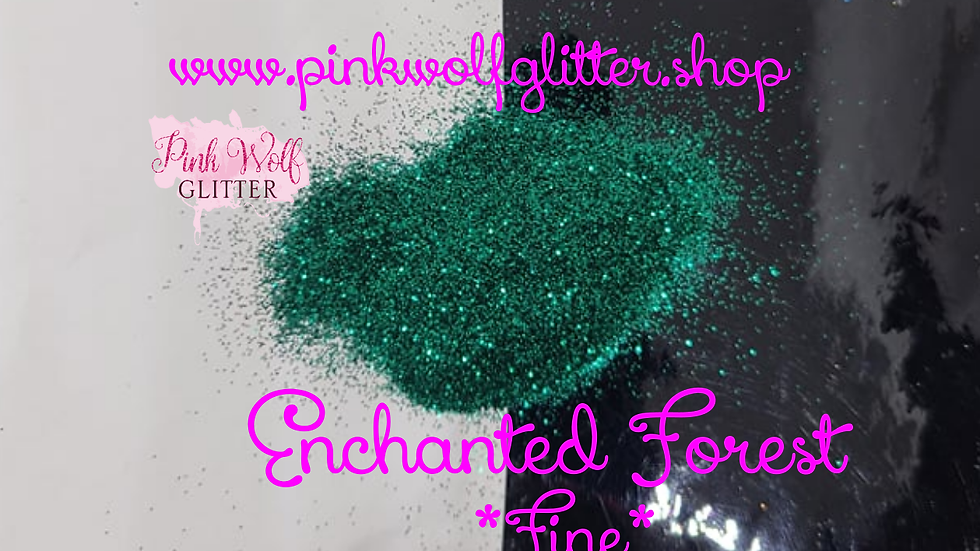 Enchanted Forest *Fine*