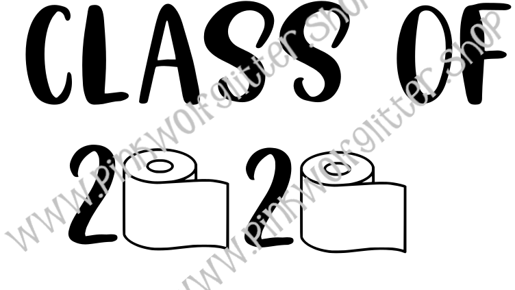 Class of 2020 Toilet Paper SVG