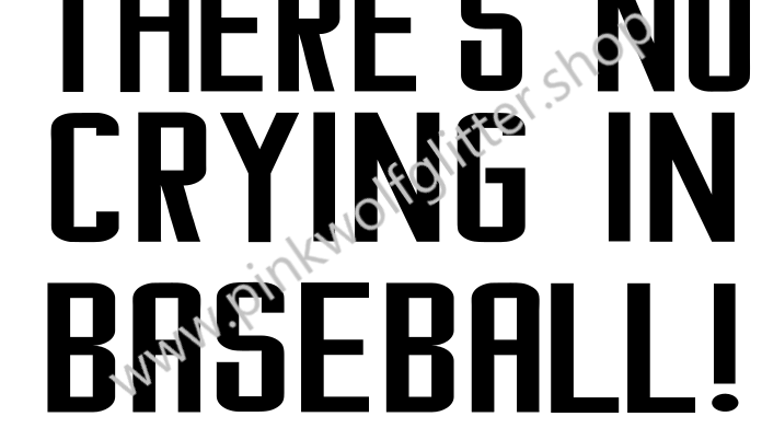 There's no crying in BASEBALL SVG