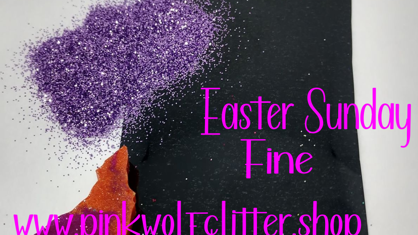 Easter Sunday *Fine*