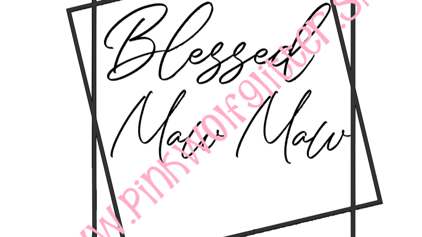 Blessed Maw Maw Double Square SVG