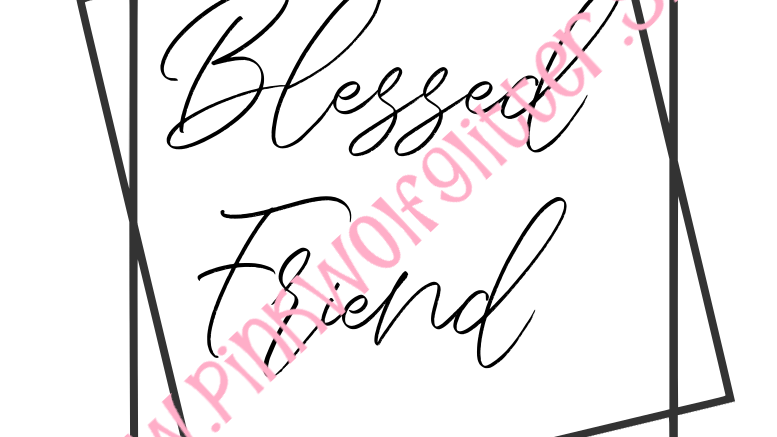 Blessed Friend Double Square SVG SVG