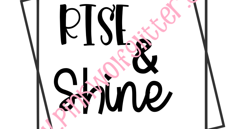 Rise & Shine Double Square SVG