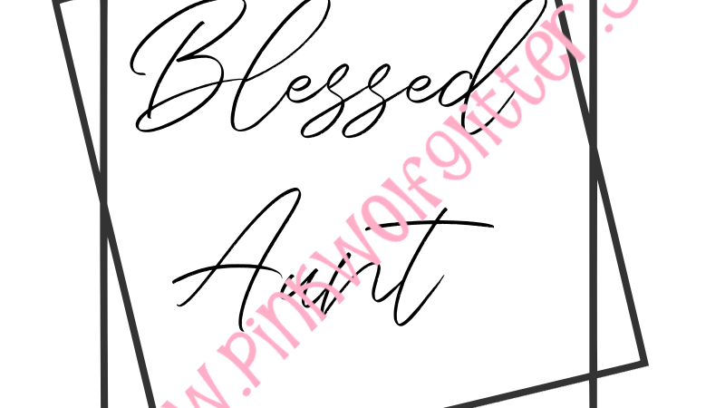 Blessed Aunt Double Square SVG SVG
