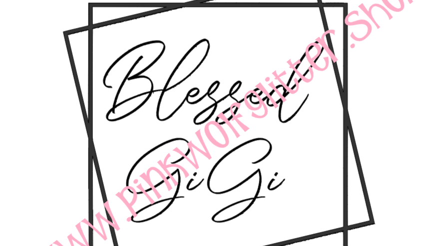 Blessed GiGi Double Square SVG