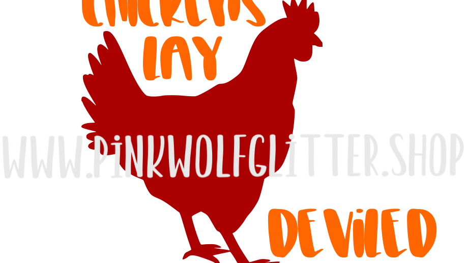 Wicked Chickens Lay Deviled Eggs SVG