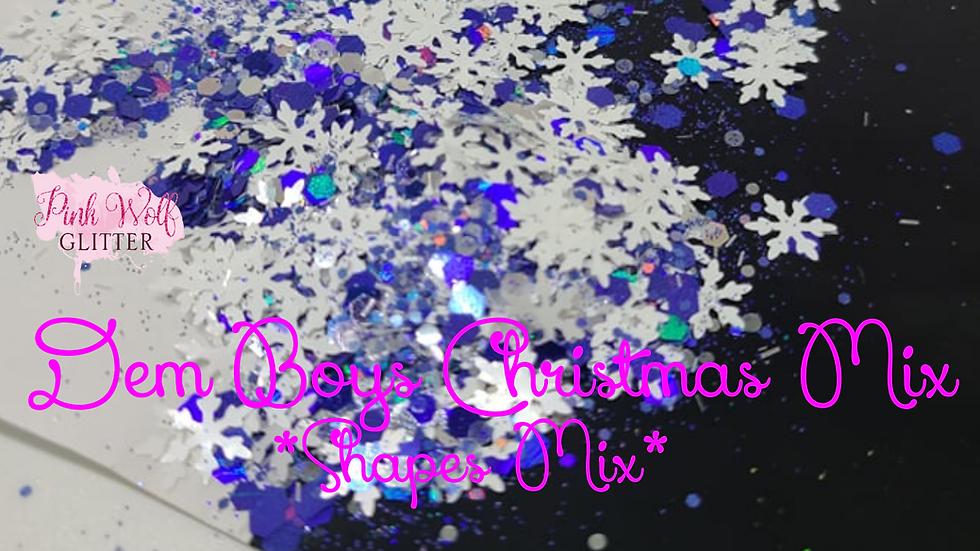 Dem Boys Christmas Mix *Shapes Mix*