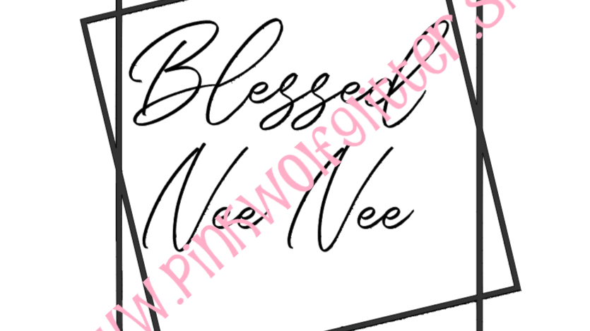 Blessed Nee Nee Double Square SVG