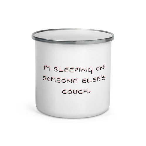 """Sleeping on Someone Else's Couch"" 