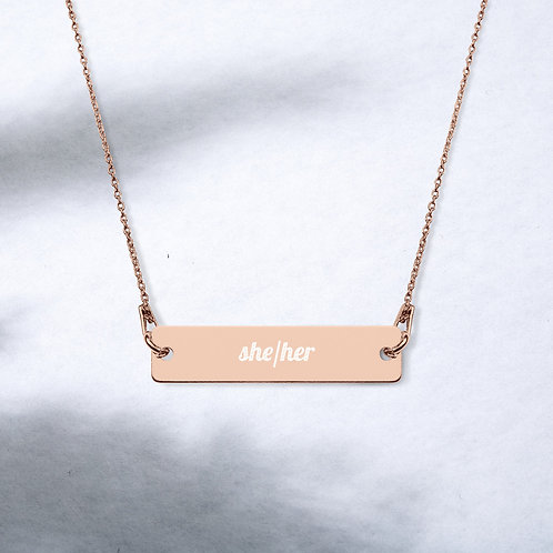 She/Her Pronoun Engraved Bar Chain Necklace