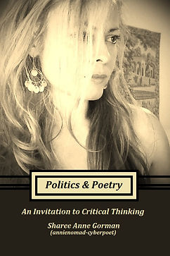 Politics & Poetry by Sharee Anne Gorman (annienomad-cyberpoet)
