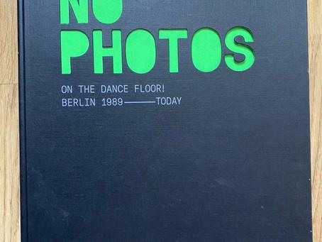 Книга недели: No photos on the dancefloor! Berlin 1989 ------------ Today