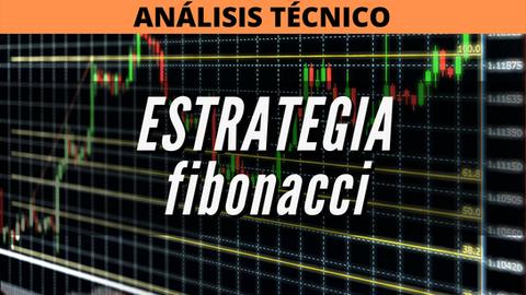Estrategia Fibonacci en el trading