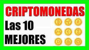 Cuales son las 10 mejores criptomonedas